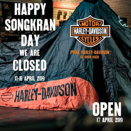 Poise Harley-Davidson of Khon Kaen HAPPY SONGKRAN DAY CLOSED 13-16 APRIL 2019   OPEN 17 APRIL 2019