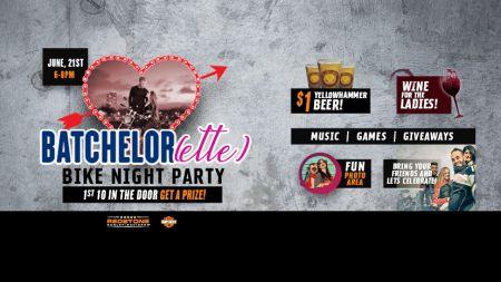 Batchelor(ette) Bike Night Party