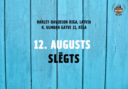 12. augustā salons būs slēgts!