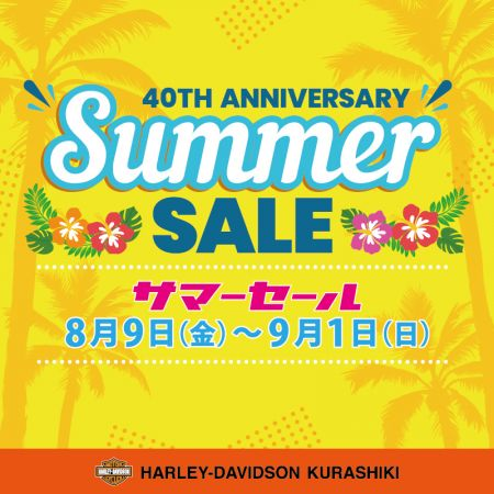40th ANNIVERSARY SUMMER SALE!!