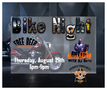 Bike Night at Thunder Tower West with DJ Dirty