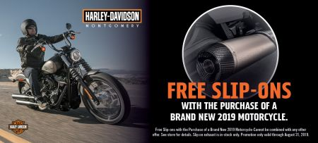 Free Slip-Ons with the purchase of a brand new 2019 Motorcycle.