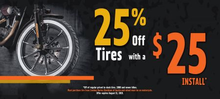 25% off Tires with a $25 Install