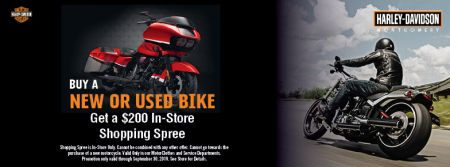 Buy a New or Used Bike and Get a $200 H-D Montgomery Shopping Spree