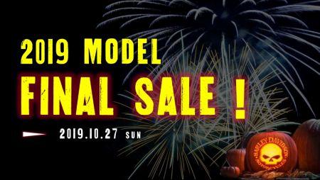 2019年モデル FINAL SALE!~10/27(日)まで!