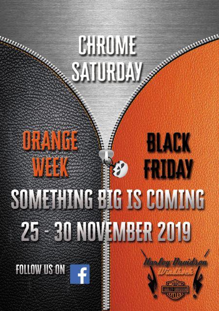 Orange Week, Black Friday and Chrome Saturday
