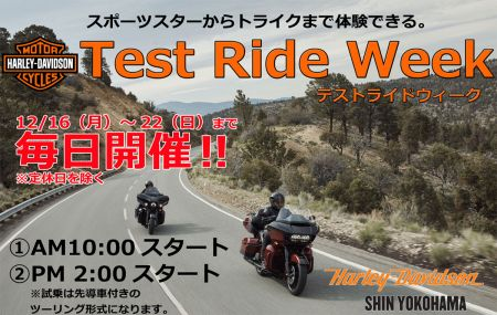 Harley-Davidson Test Ride Week 12/16~22