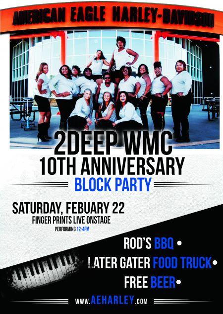 2Deep WMC 10th Anniversary Block Party