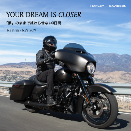 6.19-6.21(Fri-Sun)店頭イベント「YOUR DREAM IS CLOSER」