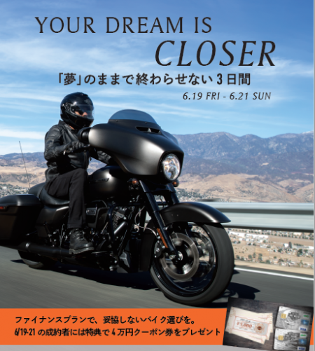 YOUR DREAM IS CLOSER★6/19-6/21
